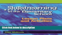 Books Skillstreaming in the Elementary School: Lesson Plans and Activities Full Online
