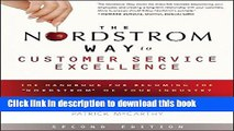 """Ebook The Nordstrom Way to Customer Service Excellence: The Handbook For Becoming the """"Nordstrom"""""""