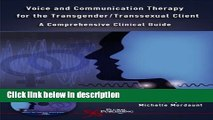 Books Voice And Communication Therapy for the Transgender/transsexual Client: A Comprehensive