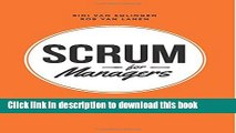 Books Scrum For Managers: Management Secrets To Building Agile   Results-Driven Organizations Free