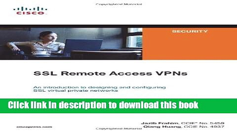 Ebook SSL Remote Access VPNs (Network Security) Full Online