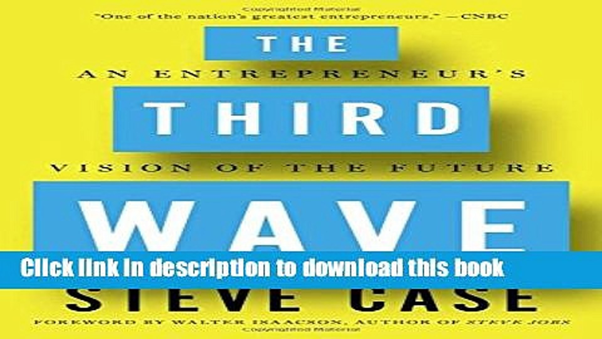 Books The Third Wave: An Entrepreneur s Vision of the Future Full Online