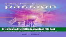 Books Coming Home to Passion: Restoring Loving Sexuality in Couples with Histories of Childhood