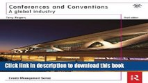 Books Conferences and Conventions 3rd edition: A Global Industry (Events Management) Full Download