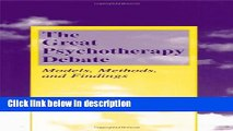 Books The Great Psychotherapy Debate: Models, Methods, and Findings (Lea s Counseling and