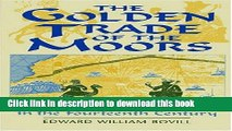 Books The Golden Trade of the Moors: West African Kingdoms in the Fourteenth Century Free Online