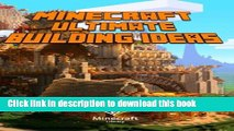 Ebook|Books} Minecraft: Ultimate Building Ideas Guide: Amazing Building Ideas and Guides for You