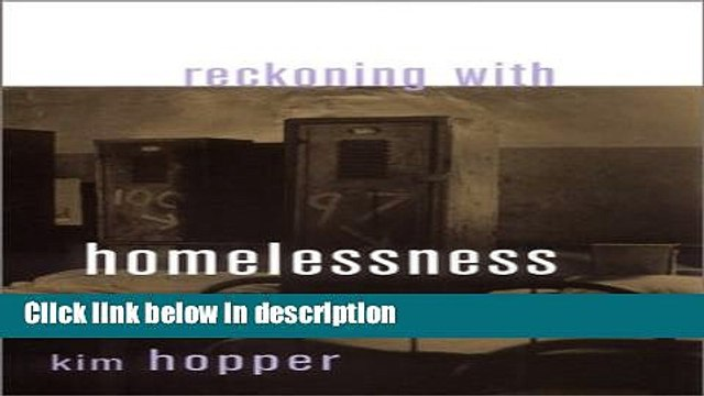 Books Reckoning with Homelessness (Anthropology of Contemporary Issues) Full Online