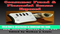 Books Consumer Fraud   Financial Scams Exposed: The Lowdown on 18 Scams You Should Never Fall For