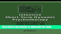 Books Intensive Short-Term Dynamic Psychotherapy: Selected Papers of Habib Davanloo, M.D. Free