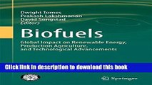Ebook Biofuels: Global Impact on Renewable Energy, Production Agriculture, and Technological
