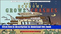 Books How an Economy Grows and Why It Crashes Full Online