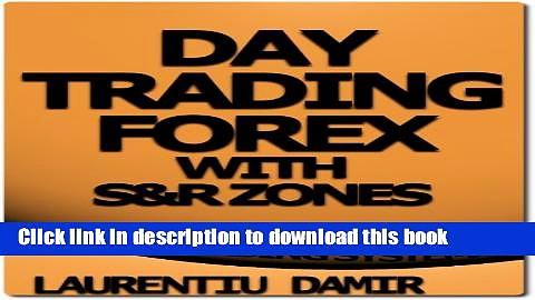 Ebook Day Trading Forex with S R Zones – Forex Trading System Free Online