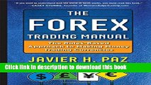 Ebook The Forex Trading Manual:  The Rules-Based Approach to Making Money Trading Currencies Free