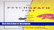 Ebook The Psychopath Test: A Journey Through the Madness Industry Free Online