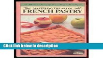 Books Mastering the Art of French Pastry Full Online