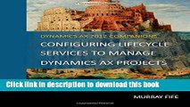 Books Configuring Lifecycle Services To Manage Dynamics AX Projects Full Online