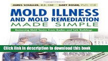 Download  Mold Illness and Mold Remediation Made Simple (Discount Black   White Edition): Removing