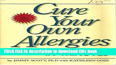 PDF  Cure Your Own Allergies in Minutes  Free Books