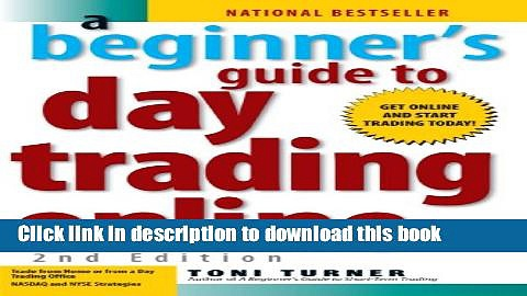 Books A Beginner s Guide To Day Trading Online Free Online