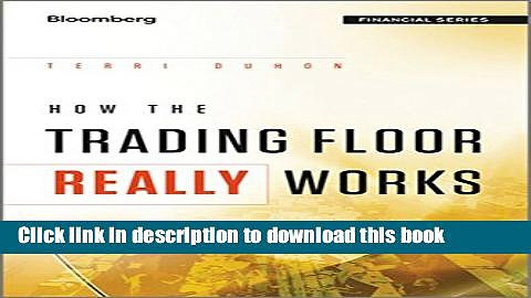 Books How the Trading Floor Really Works Free Online