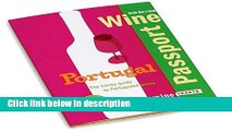Books WinePassport: Portugal: The Handy Guide to Portuguese Wines Free Online