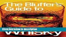 Ebook The Bluffer s Guide to Whisky, Revised: The Bluffer s Guide Series (Bluffer s Guides - Oval