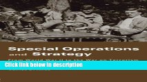 Books Special Operations and Strategy: From World War II to the War on Terrorism (Strategy and