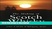 Books The Making of Scotch Whisky: A History of the Scotch Whiskey Distilling Industry Free Online