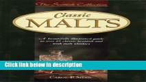 Books Classic Malts: A Beautifully Illustrated Guide to Over 85 Classic Scottish and Irish Malt
