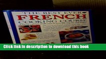 Download  The Best Ever French Cooking Course  Online