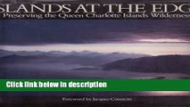 Books Islands at the edge: Preserving the Queen Charlotte Islands wilderness Free Online