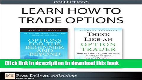 Books Learn How to Trade Options (Collection) Free Online