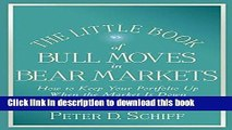Ebook The Little Book of Bull Moves in Bear Markets: How to Keep Your Portfolio Up When the Market