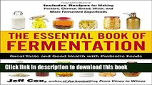 Read Books The Essential Book of Fermentation: Great Taste and Good
