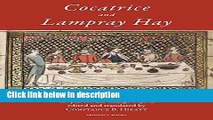 Books Cocatrice and Lampray Hay: Late Fiftenth-Century Recipes from Corpus Christi College Oxford