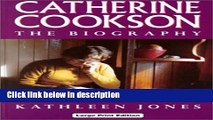 Books Catherine Cookson, The Biography (CH) (Charnwood Library) Free Online