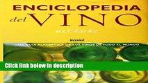 Books Enciclopedia del Vino: Una Guia Alfabetica De Los Vinos De Todo El Mundo (Spanish Edition)