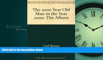 Download now The 2000 Year Old Man in the Year 2000: The Album
