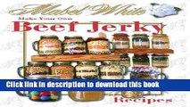 Ebook Beef and Other Meat Jerky Recipes by Deborah Dolen Full Online