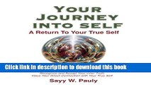 Books Your Journey into Self: A return to your true self Free Online