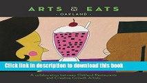 Ebook Arts   Eats: Oakland: A Collaboration Between Oakland Restaurants and Creative Growth