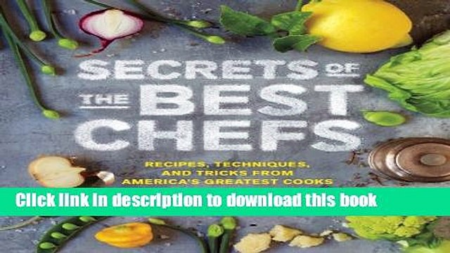Books Secrets of the Best Chefs: Recipes, Techniques, and Tricks from America s Greatest Cooks