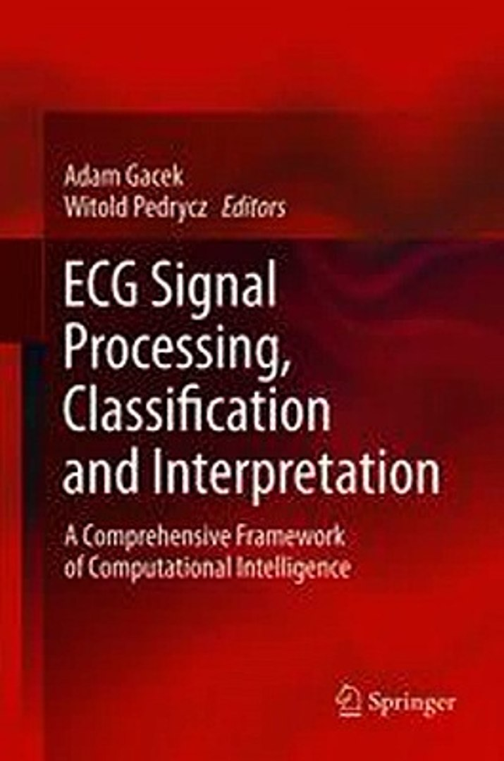 ECG Signal Processing Classification and Interpretation Adam Gacek Witold  Pedr Ebook EPUB PDF