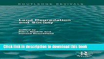 Books Land Degradation and Society (Routledge Revivals) Full Download