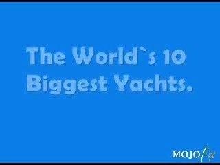 Top 10 des plus gros yachts