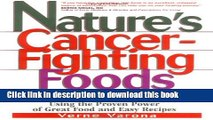 Ebook Nature s Cancer-Fighting Foods Free Online