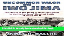 Books Uncommon Valor on Iwo Jima: The Story of the Medal of Honor Recipients in the Marine Corps