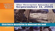 [Read PDF] The Terrorist Attacks of September 11, 2001 (Landmark Events in American History)