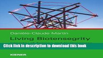 Books Living Biotensegrity: Interplay of Tension and Compression in the Body Full Online